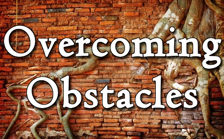 Overcoming Obstacals